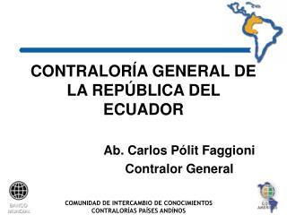 CONTRALOR A GENERAL DE LA REP BLICA DEL ECUADOR