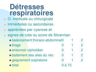 D tresses respiratoires