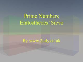 Prime Numbers Eratosthenes  Sieve