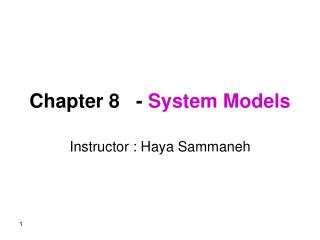 Chapter 8   - System Models