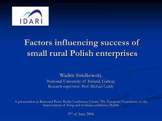 Factors influencing success of small rural Polish enterprises