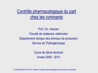 Contr le pharmacologique du part  chez les ruminants