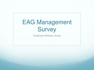 EAG Management Survey