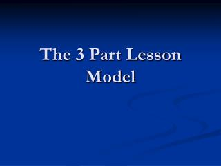 The 3 Part Lesson Model