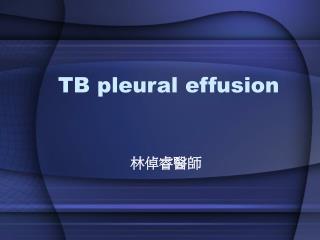 TB pleural effusion