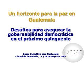 Un horizonte para la paz en Guatemala