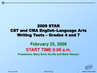 2009 STAR CST and CMA English Language Arts Writing Tests   Grades 4 and 7