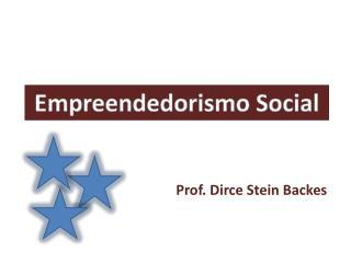 Prof. Dirce Stein Backes