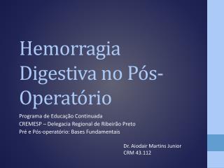 Hemorragia Digestiva no P s-Operat rio