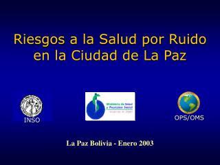 Riesgos a la Salud por Ruido en la Ciudad de La Paz