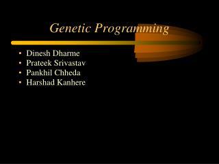 Dinesh Dharme Prateek Srivastav Pankhil Chheda Harshad Kanhere