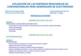 UTILIZACI N DE LAS ENERG AS RENOVABLES NO CONVENCIONALES PARA GENERACI N DE ELECTRICIDAD