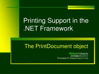 Printing Support in the  Framework