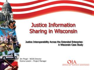 Justice Information Sharing in Wisconsin