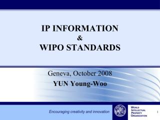 IP INFORMATION   WIPO STANDARDS