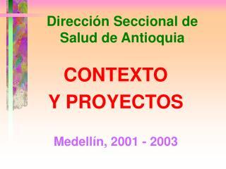 Direcci n Seccional de Salud de Antioquia