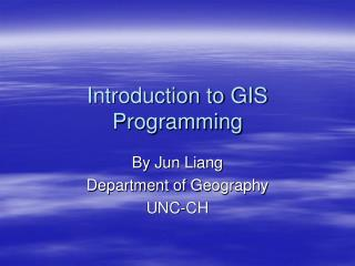 Introduction to GIS Programming