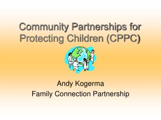 Community Partnerships for Protecting Children CPPC
