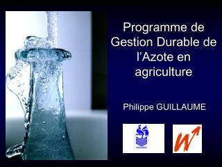 Programme de Gestion Durable de l Azote en agriculture