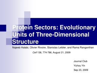 Protein Sectors: Evolutionary Units of Three-Dimensional Structure