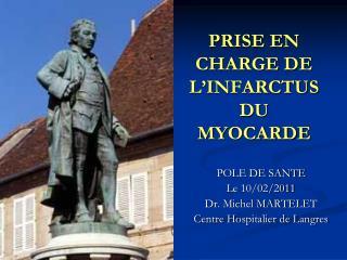 PRISE EN CHARGE DE L INFARCTUS DU MYOCARDE