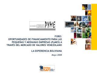 FORO:  OPORTUNIDADES DE FINANCIAMIENTO PARA LAS PEQUE AS Y MEDIANAS EMPRESAS PyMES A TRAV S DEL MERCADO DE VALORES VENEZ