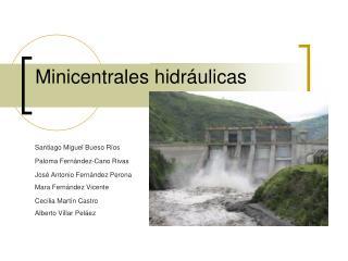 Minicentrales hidr ulicas