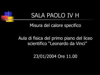 SALA PAOLO IV H