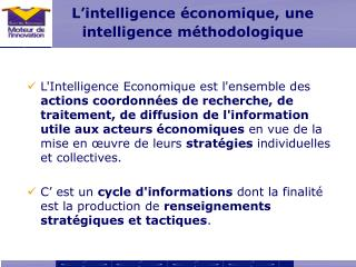 L intelligence  conomique, une intelligence m thodologique