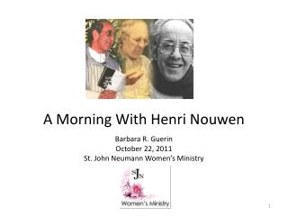 A Morning With Henri Nouwen