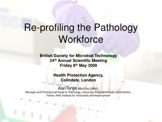 Re-profiling the Pathology Workforce
