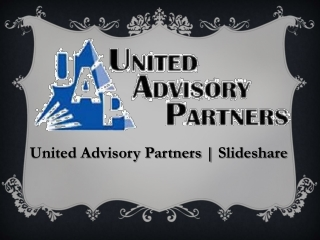 United Advisory Partners | Slideshare