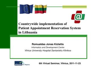 Countrywide implementation of  Patient Appointment Reservation System  in Lithuania