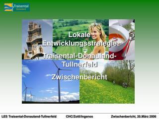 Lokale Entwicklungsstrategie Traisental-Donauland-Tullnerfeld Zwischenbericht