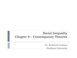 Social Inequality Chapter 9   Contemporary Theories