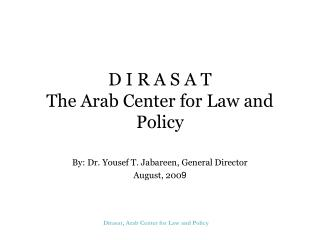 D I R A S A T The Arab Center for Law and Policy
