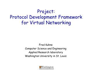 Project: Protocol Development Framework for Virtual Networking