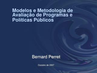 Modelos e Metodologia de Avalia  o de Programas e Pol ticas P blicos