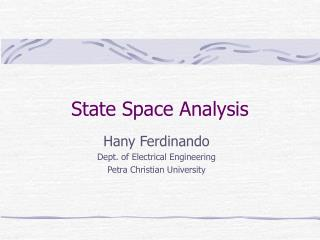 State Space Analysis