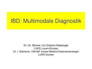 IBD: Multimodale Diagnostik