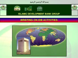 BRIEFING ON IDB ACTIVITIES