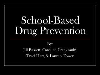 School-Based Drug Prevention