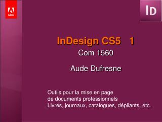InDesign CS5   1
