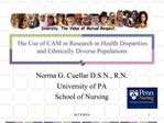 The Use of CAM in Research in Health Disparities and Ethnically Diverse Populations