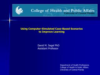 Using Computer-Simulated Case-Based Scenarios  to Improve Learning