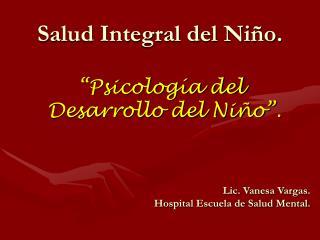 Salud Integral del Ni o.