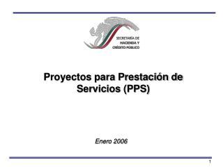 Proyectos para Prestaci n de Servicios PPS