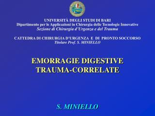 UNIVERSIT  DEGLI STUDI DI BARI Dipartimento per le Applicazioni in Chirurgia delle Tecnologie Innovative Sezione di Chir