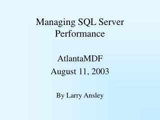 Managing SQL Server Performance