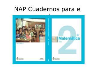 NAP Cuadernos para el aula